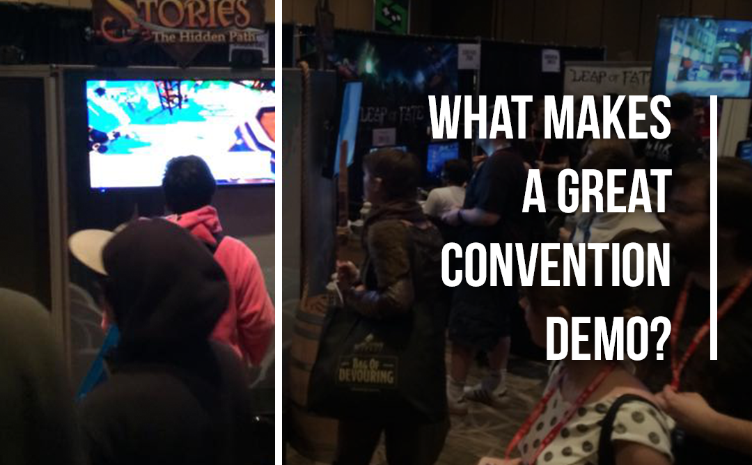What Makes a Great Convention Demo?
