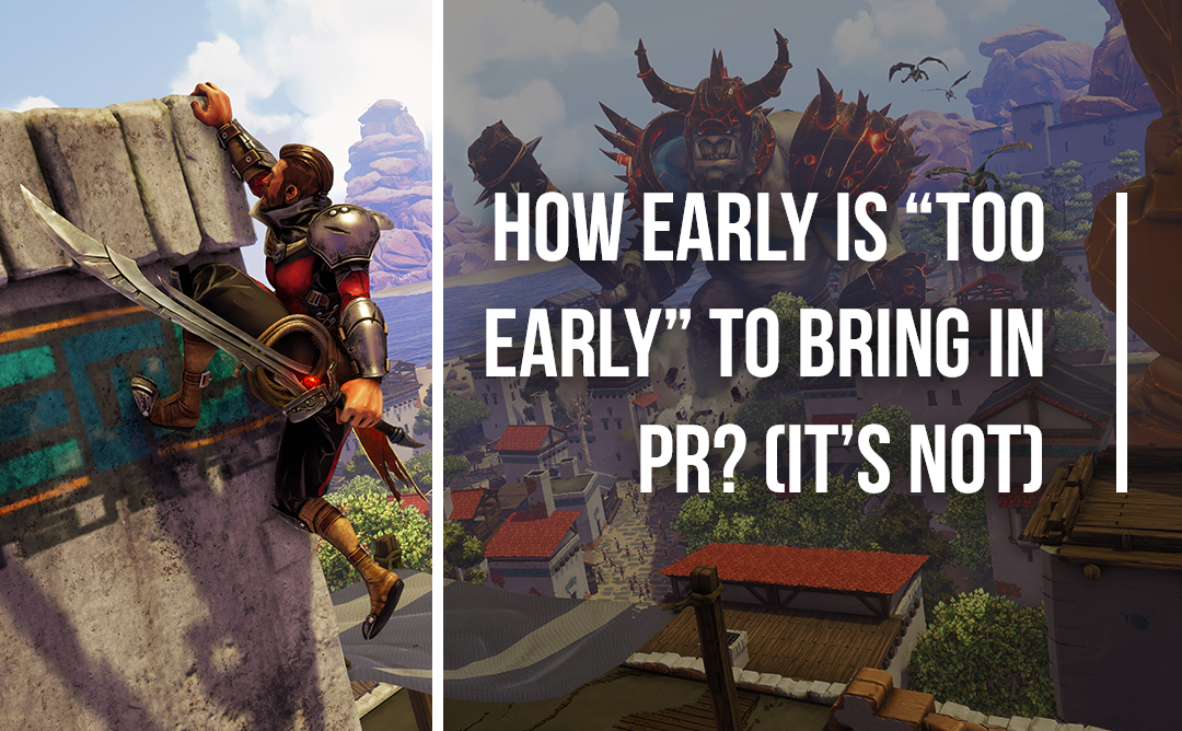 "How Early Is ""Too Early"" To Bring In PR? (It's Not)"