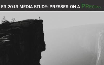 E3 2019 Media Study: Presser on a Precipice